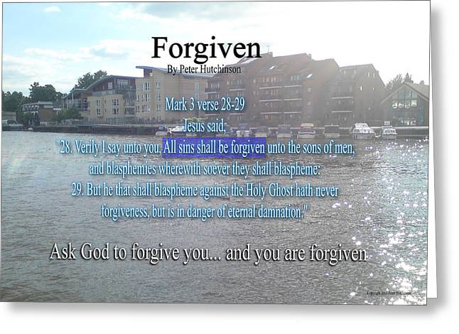 Forgiven Greeting Cards - Forgiven Greeting Card by Bible Verse Pictures