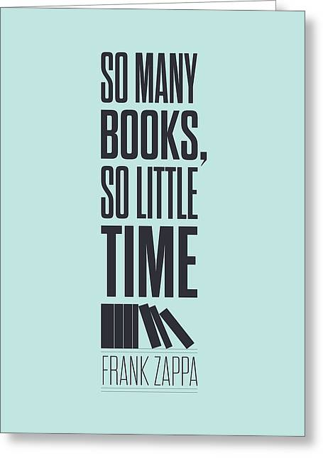 Library Greeting Cards - Frank Zappa quote typography print poster Greeting Card by Lab No 4 - The Quotography Department