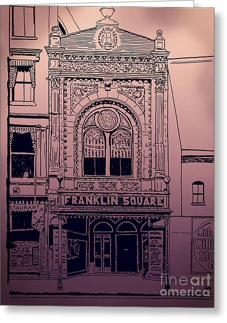 Franklin Square Theatre Greeting Card by Megan Dirsa-DuBois