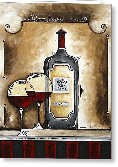 Red Wine Prints Greeting Cards - FRENCH BORDEAUX Original MADART Painting Greeting Card by Megan Duncanson