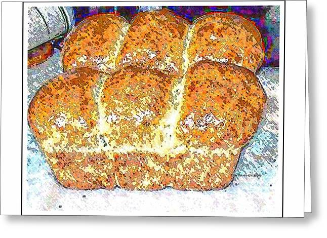 Loaf Of Bread Greeting Cards - Fresh Homemade Bread 2 Greeting Card by Barbara Griffin