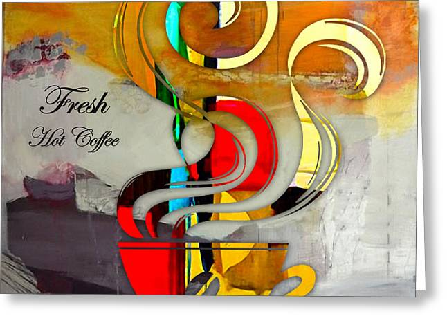 Coffee House Greeting Cards - Fresh Hot Coffee Greeting Card by Marvin Blaine