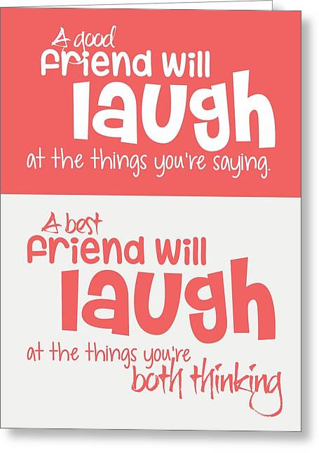 Frame House Digital Greeting Cards - Friendship Typography Print Greeting Card by Lab No 4 - The Quotography Department