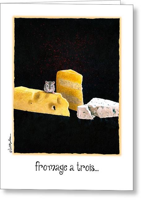 Swiss Cheese Greeting Cards - Fromage A Trois... Greeting Card by Will Bullas