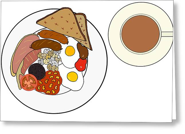 Toast Mixed Media Greeting Cards - Full English breakfast Greeting Card by Jonny White