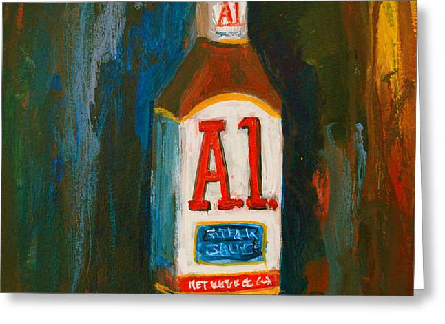 Full Flavored - A.1 Steak Sauce Greeting Card by Patricia Awapara