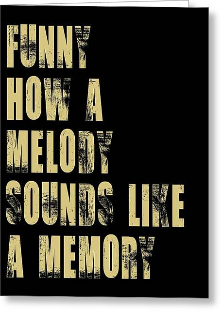 Subway Art Greeting Cards - Funny How A Melody  Greeting Card by Jaime Friedman