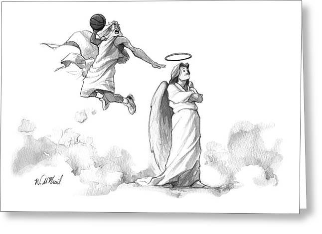 G-d Slam Dunks On An Angel's Halo Greeting Card by Will McPhail