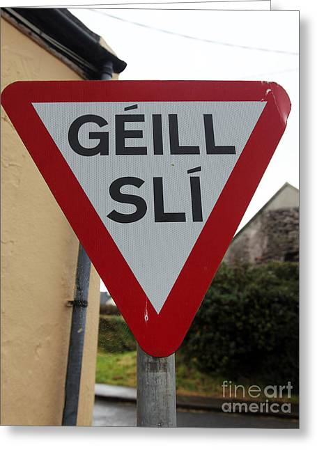 Sli Greeting Cards - Gaeltacht traffic sign Ireland Greeting Card by Ros Drinkwater
