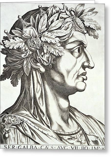 Assassinated Drawings Greeting Cards - Galba Caesar , 1596 Greeting Card by Italian School
