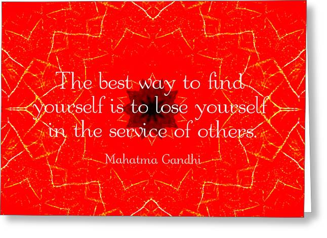 Self Discovery Greeting Cards - Gandhi Inspirational Saying About Self-Help Greeting Card by Quintus Wolf