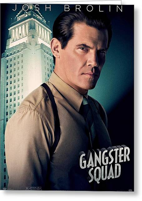 Movie Poster Gallery Greeting Cards - Gangster Squad Brolin Greeting Card by Movie Poster Prints