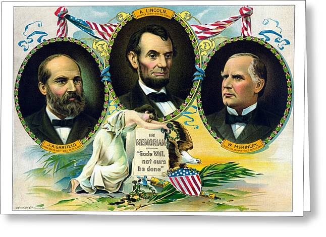 James Garfield Greeting Cards - Garfield Lincoln and McKinley In Memoriam Greeting Card by War Is Hell Store