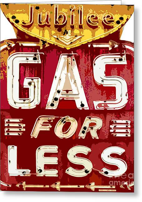 Road Signs Greeting Cards - Gas For Less Greeting Card by David Lloyd Glover
