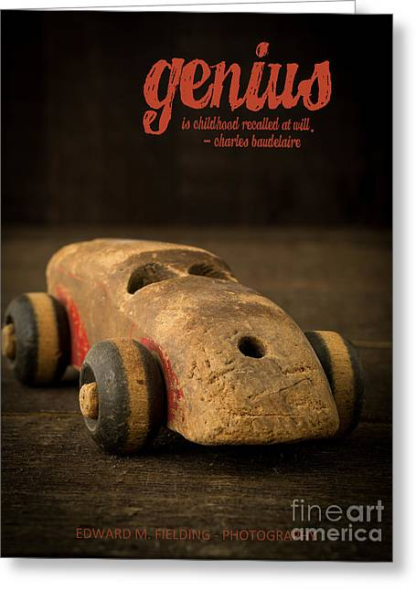 Genius Greeting Cards - Genius is childhood recalled at will. Greeting Card by Edward Fielding