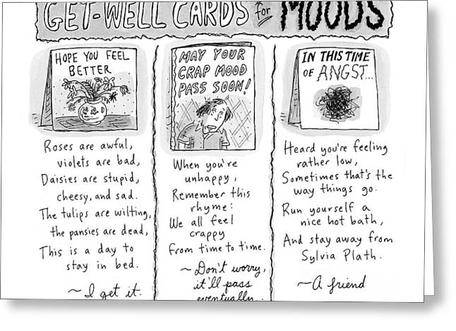 Get Well Cards For Moods -- May Your Crap Mood Greeting Card by Roz Chast