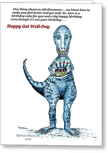 Dinosaur Get Well Birthday Card Greeting Card by Michael Shone SR