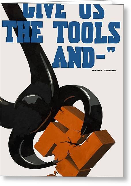 War Production Greeting Cards - Give Us The Tools - WW2 Greeting Card by War Is Hell Store