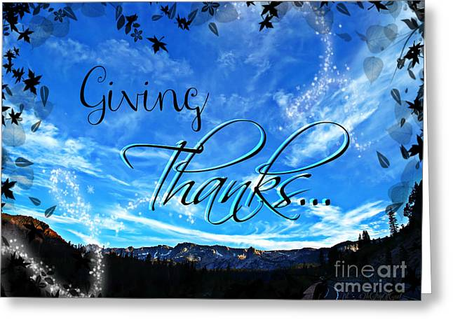 Text Greeting Cards - Giving Thanks Greeting Card by Sharon Soberon