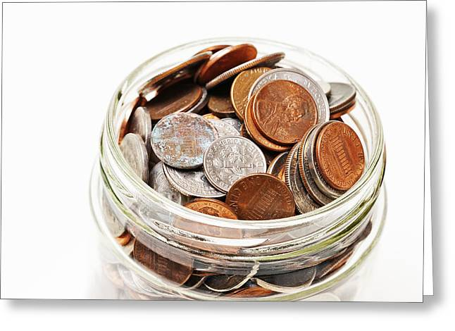 Pay The Piper Greeting Cards - Glass Jar of Coins  Greeting Card by Donald  Erickson