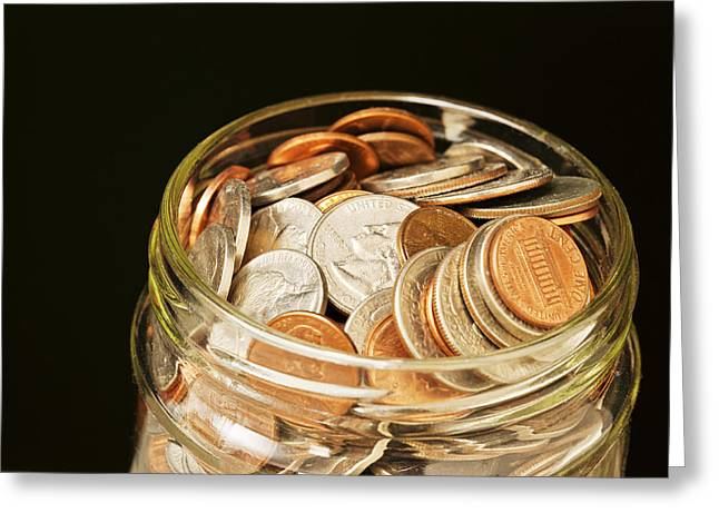 Pay The Piper Greeting Cards - Glass Jar of US Coins  Greeting Card by Donald  Erickson