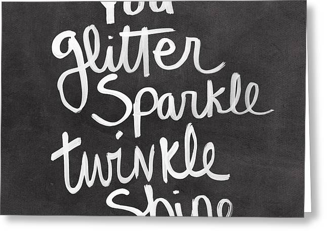 Calligraphy Greeting Cards - Glitter Sparkle Twinkle Greeting Card by Linda Woods