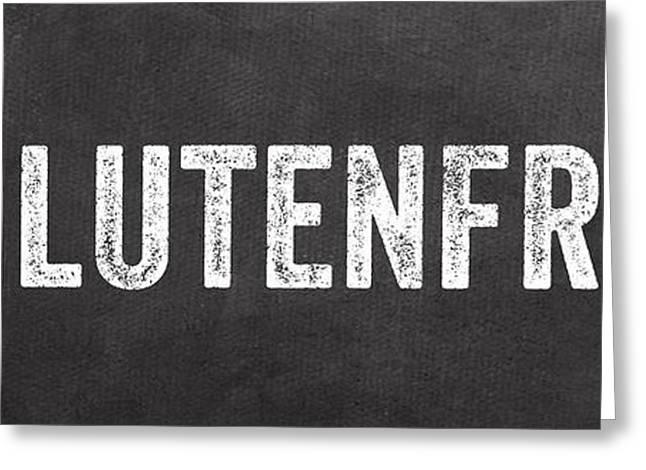 Gluten Free Greeting Card by Linda Woods
