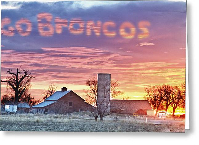 Early Morning Sun Greeting Cards - Go Broncos Colorado Country Greeting Card by James BO  Insogna