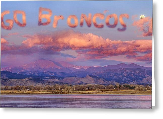 Majestic View Greeting Cards - Go Broncos Colorado Front Range Longs Moon Sunrise Greeting Card by James BO  Insogna