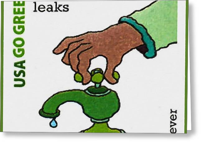 Environment Greeting Cards - Go Green-fix water leaks Greeting Card by Lanjee Chee
