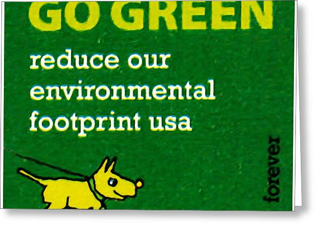 Choosing Paintings Greeting Cards - Go Green-reduce our environmental footprint Greeting Card by Lanjee Chee