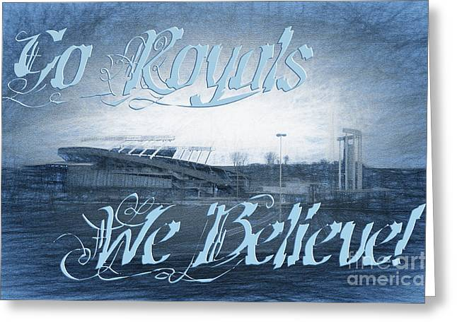 Royal Art Mixed Media Greeting Cards - Go Royals We Believe 3 Greeting Card by Andee Design