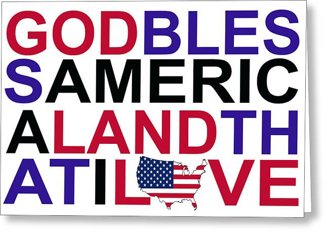God Bless America Greeting Cards - God Bless America Greeting Card by Mal Bray