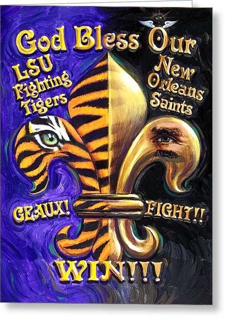 College Football Greeting Cards - God Bless Our Tigers And Saints Greeting Card by Mike Roberts