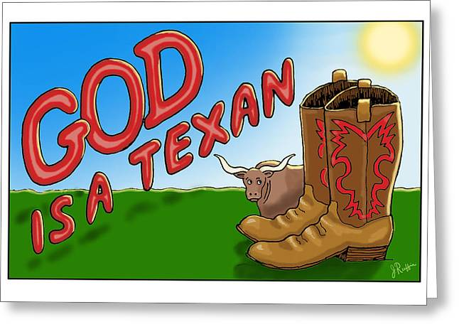 Houston Rockets Digital Greeting Cards - God is a Texan Greeting Card by Jerry Ruffin