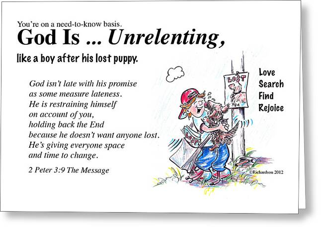 Puppies Drawings Greeting Cards - God Is Unrelenting Greeting Card by George Richardson