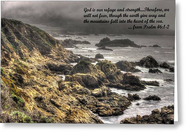 Big Sur California Greeting Cards - God - Our Refuge and Strength Though the Mountains Fall Into the Sea - from Psalm 46.1-2 - Big Sur Greeting Card by Michael Mazaika