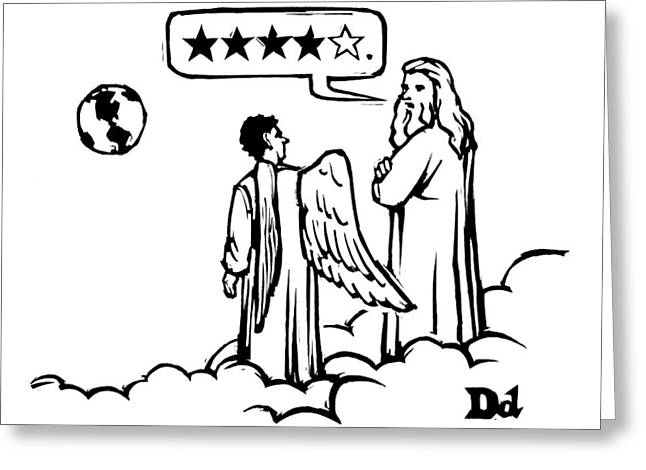 God To An Angel On A Cloud Overlooking Earth Greeting Card by Drew Dernavich
