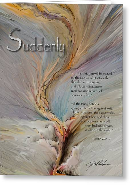 Bible Mixed Media Greeting Cards - Gods Suddenlies Greeting Card by Ron Cantrell