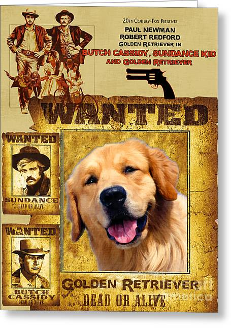 Retriever Prints Greeting Cards - Golden Retriever Art Canvas Print - Butch Cassidy and the Sundance Kid Movie Poster Greeting Card by Sandra Sij