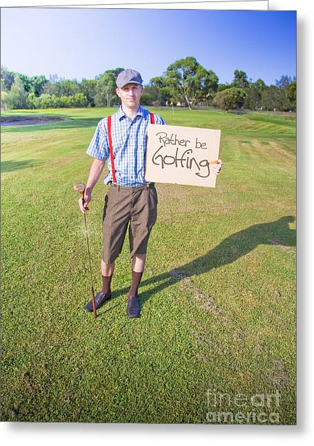 Captions Greeting Cards - Golf Player Holding Sign Greeting Card by Ryan Jorgensen
