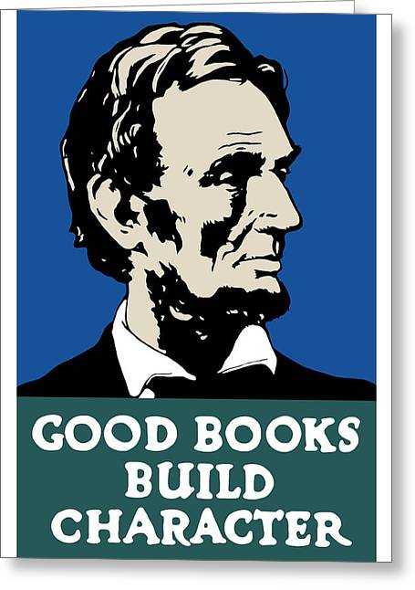Library Greeting Cards - Good Books Build Character Greeting Card by War Is Hell Store