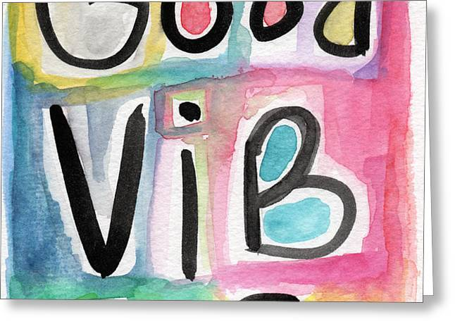 Good Vibes Greeting Card by Linda Woods