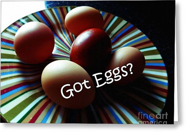 Mahogany Red Greeting Cards - Got Eggs Greeting Card by Anita Faye