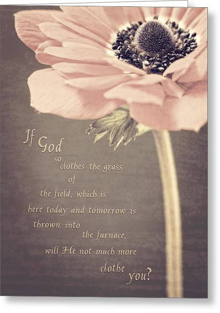 Scripture Verse Greeting Cards - Grass Of The Field Greeting Card by Caitlyn  Grasso