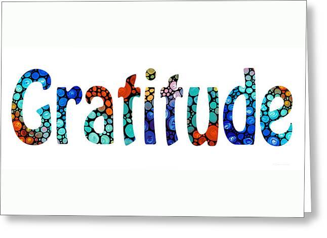 Gratitude 1 - Inspirational Art Greeting Card by Sharon Cummings