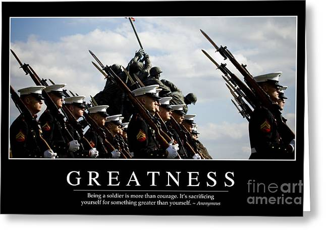 Bayonet Greeting Cards - Greatness Inspirational Quote Greeting Card by Stocktrek Images