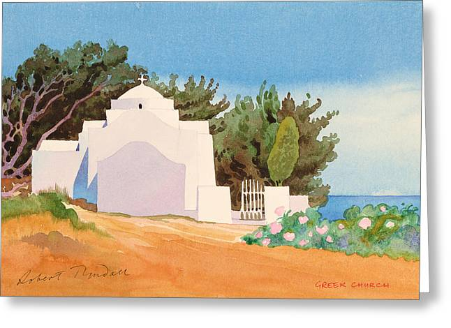 Grb Greeting Cards - Greek Church Wc Greeting Card by Robert Tyndall