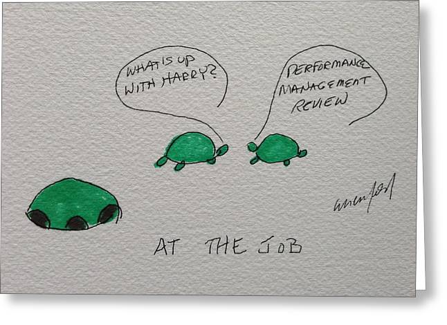 Humorous Greeting Cards Drawings Greeting Cards - Greeting Card Voice of the Turtle At the Job Greeting Card by Gail Eisenfeld