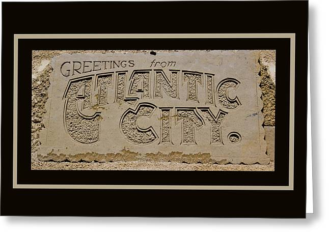 Sand Castles Greeting Cards - Greetings From Atlantic City Greeting Card by Tom Gari Gallery-Three-Photography